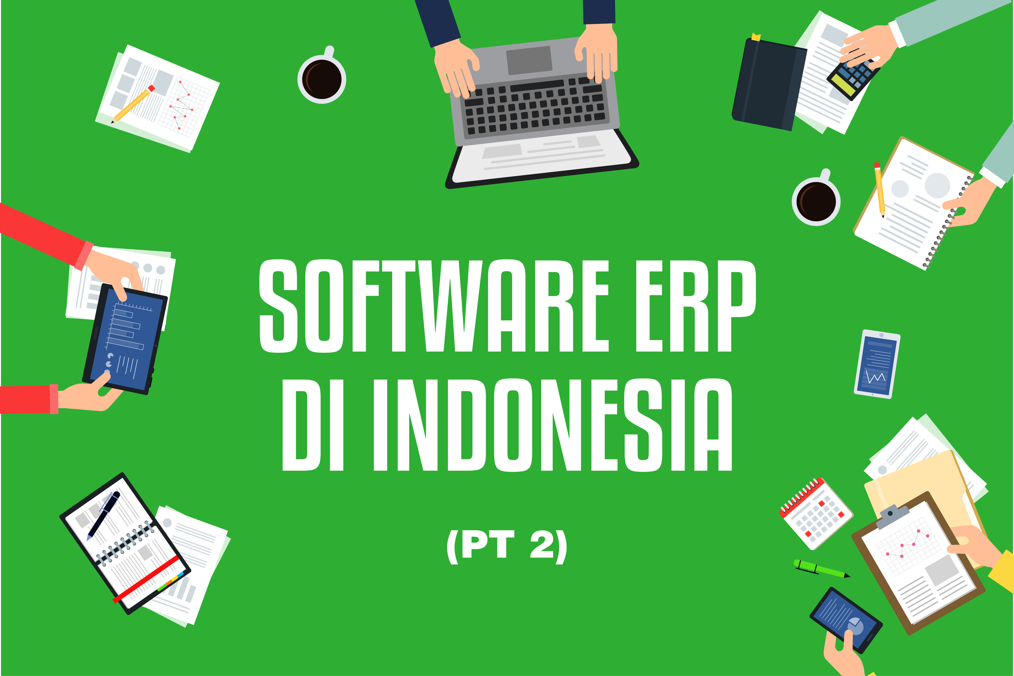 Software ERP Indonesia (Pt.2)