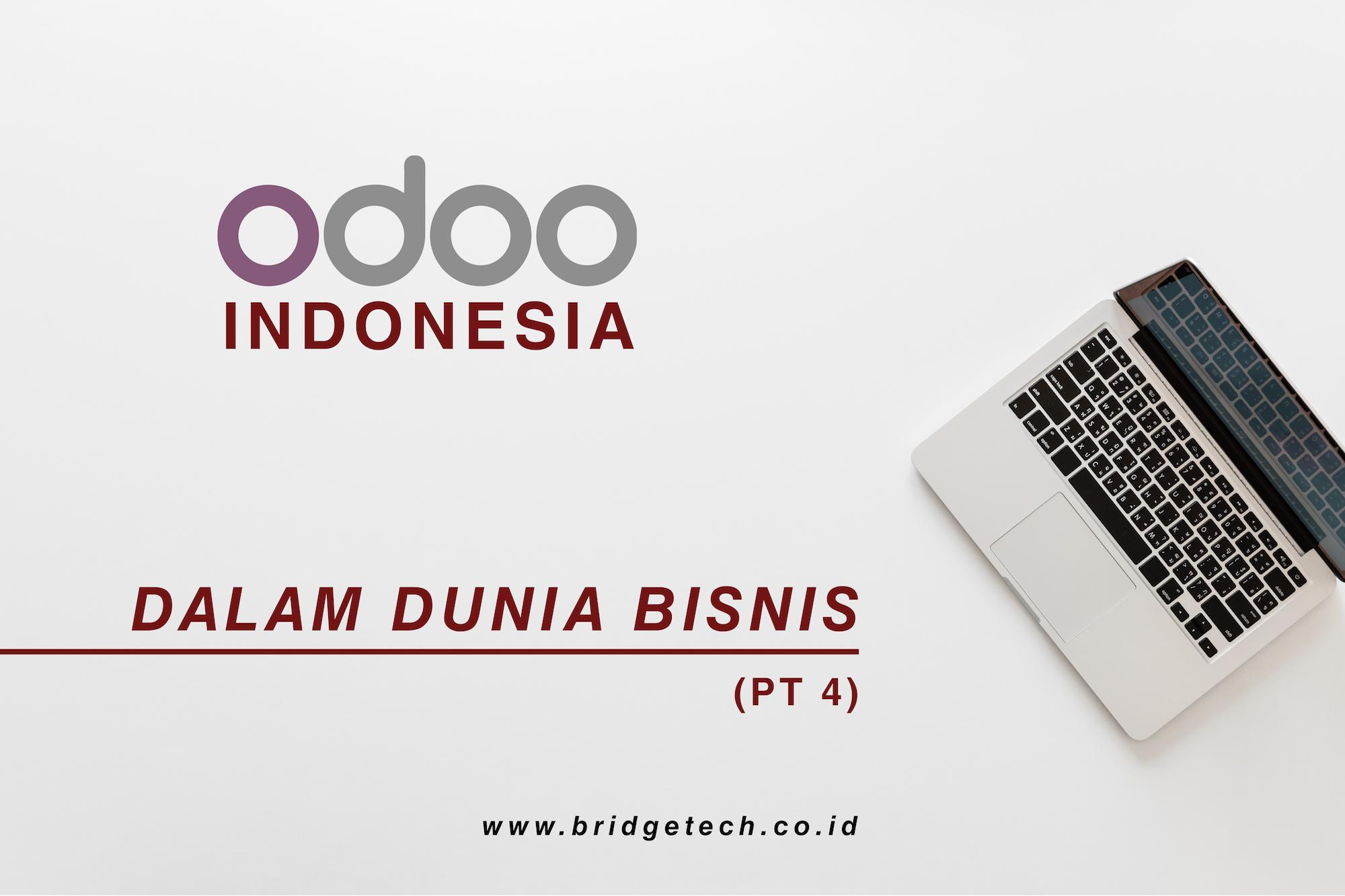 Odoo Indonesia dalam dunia bisnis (Pt.4)