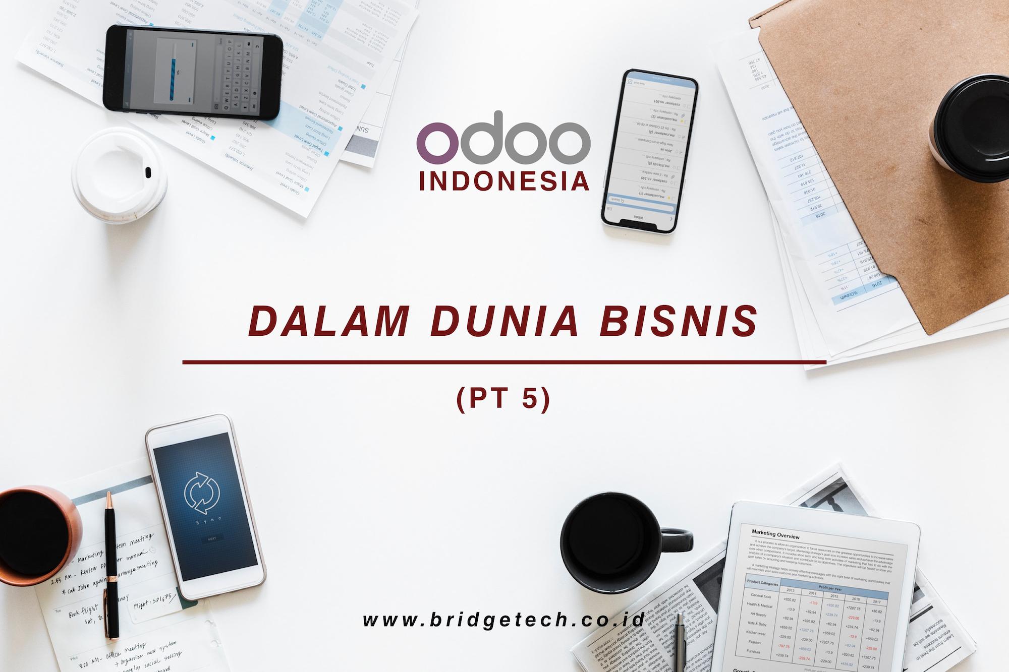 Odoo Indonesia dalam dunia bisnis (Pt.5)