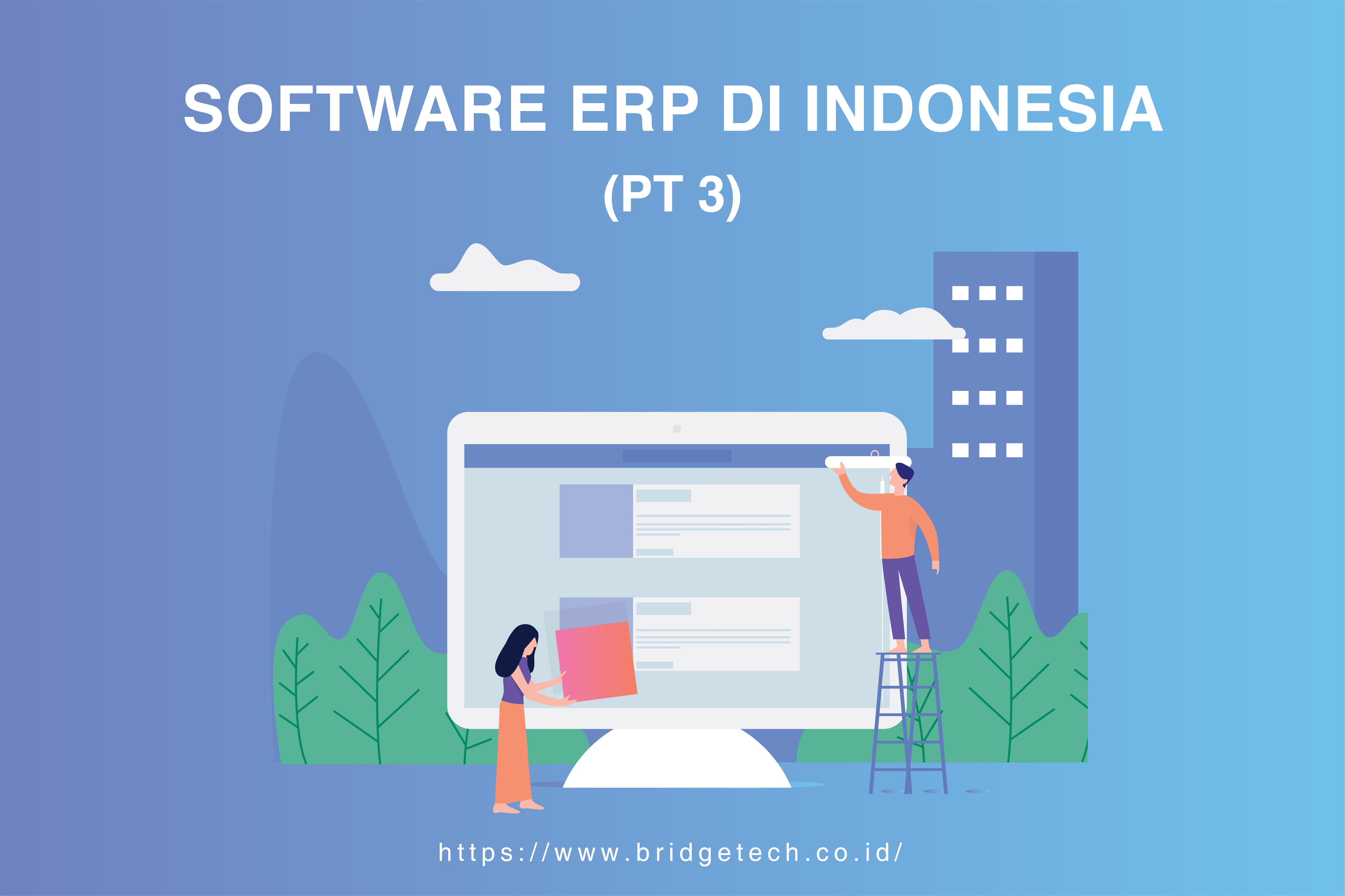 Software ERP Indonesia (Pt.3)