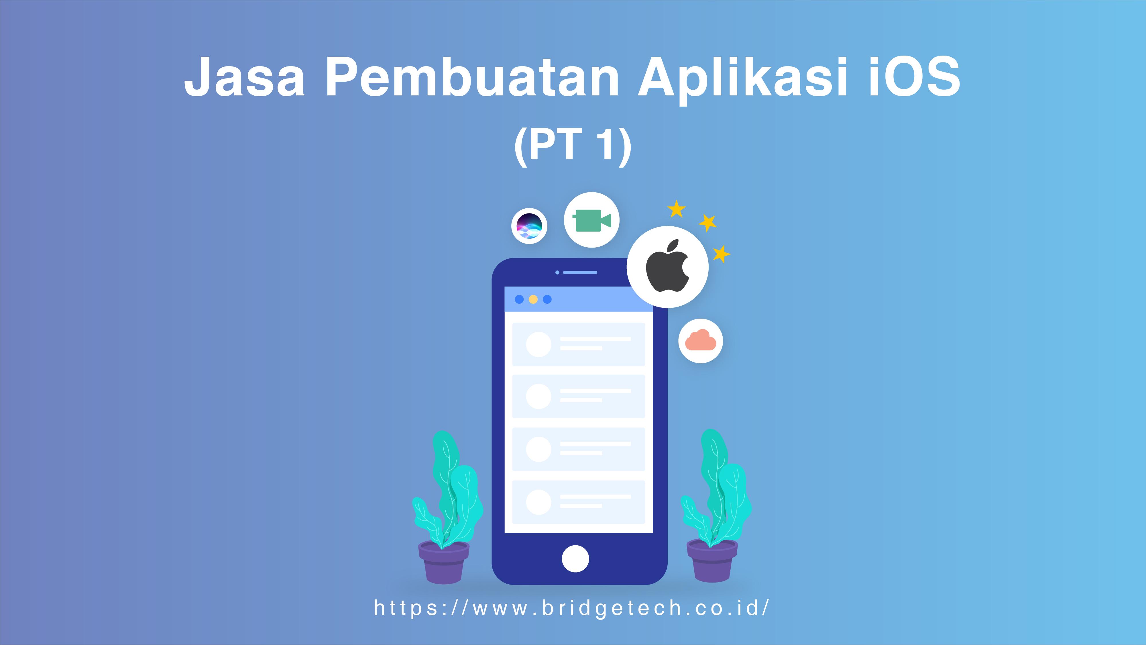 Jasa Pembuatan Aplikasi iOS (Pt.1)