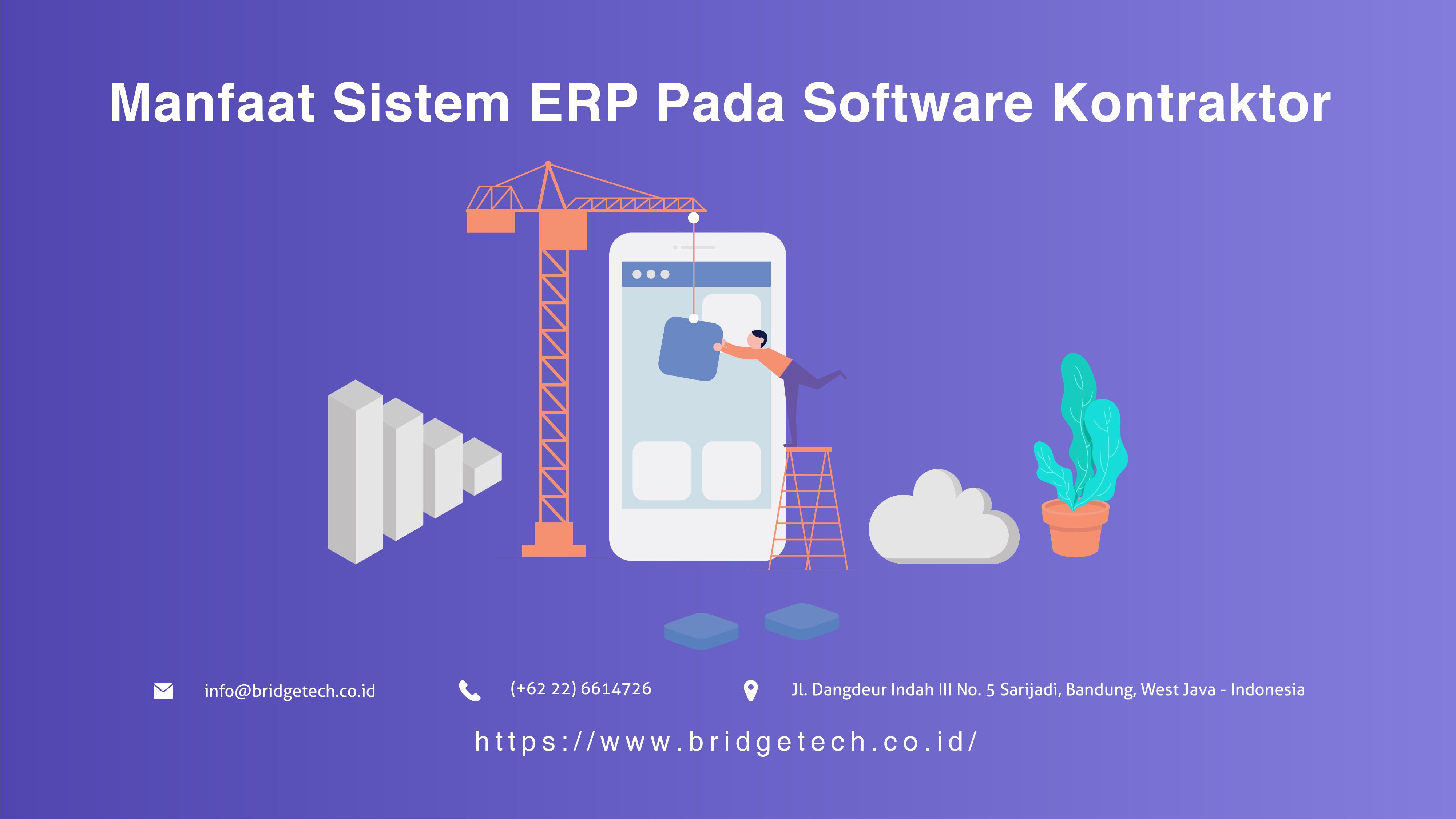 Manfaat Sistem ERP Pada Software Kontraktor